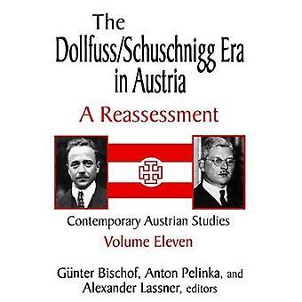 Era de Schuschnigg Dollfuss na Áustria V11 por Bischof & Gunter