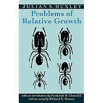 Problems of Relative Growth by Huxley & Julian S.