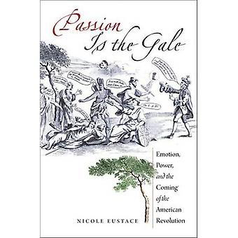 Passion Is the Gale by Eustace & Nicole