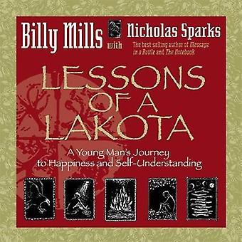 Læren af en Lakota A ung Mans rejse til lykke og SelfUnderstanding af Mills & Billy