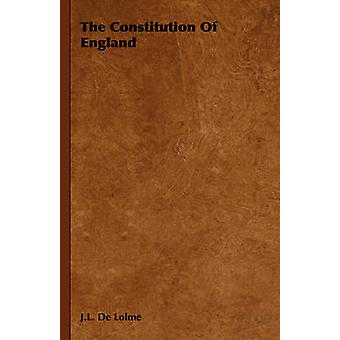 The Constitution of England by De Lolme & J. L.