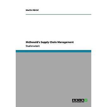 McDonalds Supply Chain Management ved Hrtel & Martin
