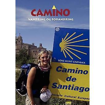 Camino by Klint Grnbk & Lone