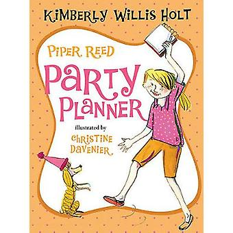 Piper Reed - Party Planner by Kimberly Willis Holt - Christine Daveni