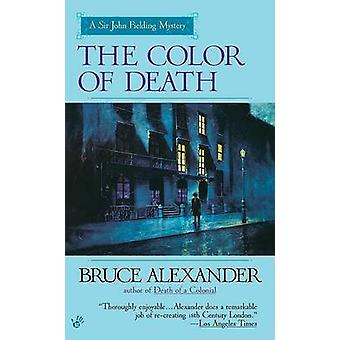 The Color of Death by Bruce Alexander - 9780425182031 Book
