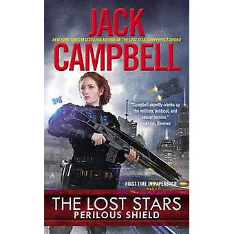 Perilous Shield by Jack Campbell - 9780425263716 Book