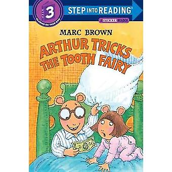 Arthur Tricks the Tooth Fairy - Sticker Book by Brown - Marc Tolon - 9