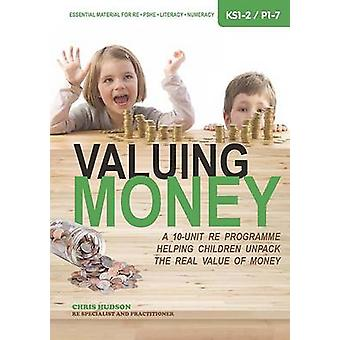 Valuing Money - A 10-Unit RE Programme Helping Children Unpack the Rea