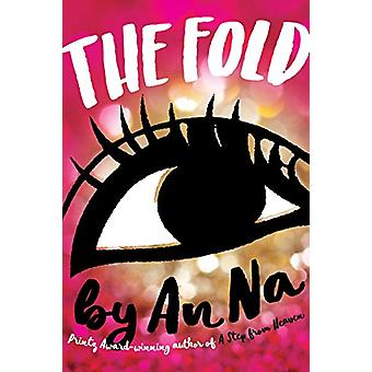 The Fold by An Na - 9781481442404 Book