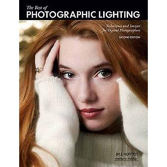 The Best of Photographic Lighting - Techniques and Images for Digital