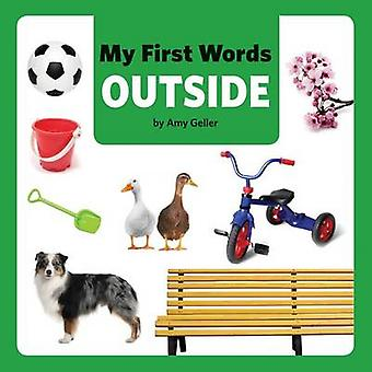 My First Words Outside by Amy Geller - 9781595723321 Book