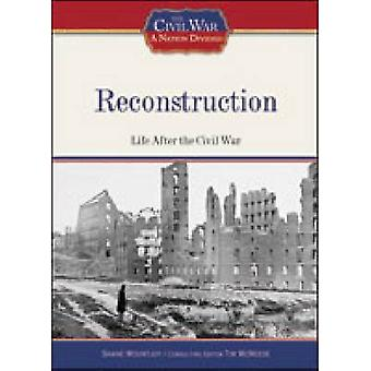 Reconstruction by Tim McNeese - 9781604130355 Book