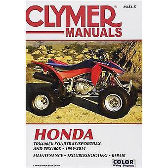 Honda TRX400 EX Fourtrax/Sportrax Clymer Manual - 99-14 by Anon - 9781