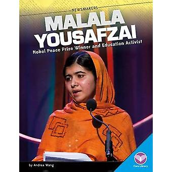 Malala Yousafzai - - Pakistani Education Activist by Andrea Wang - 9781