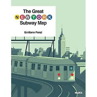The Great New York Subway Map by Emiliano Ponzi - 9781633450257 Book