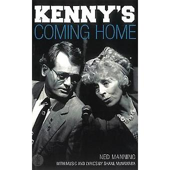 Kenny's Coming Home by Ned Manning - 9781925005967 Book