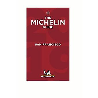 San Francisco - The MICHELIN Guide 2019 - The Guide MICHELIN by San Fr