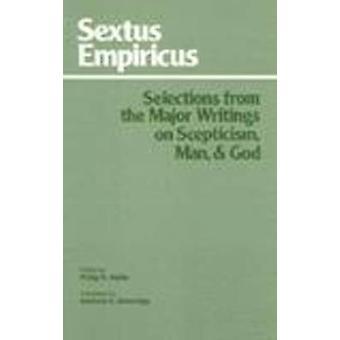 Selecciones de los escritos principales sobre el escepticismo - hombre y Dios (2 º Revis