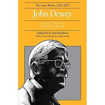 The Later Works of John Dewey Vol. 17 : 1985-1953