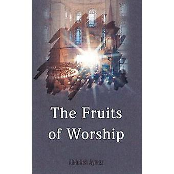 Fruits of Worship by Abdullah Aymaz - 9781597842525 Book