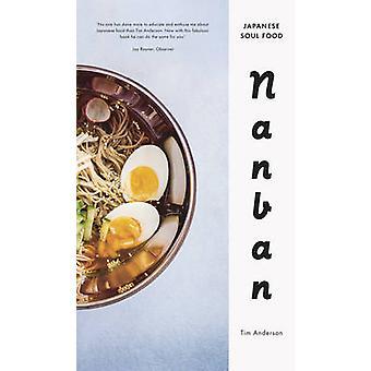 Nanban door Tim Anderson