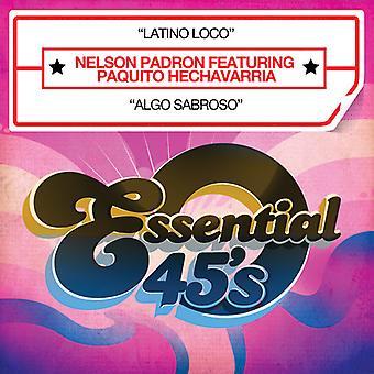Nelson Padron - Latino Loco [CD] USA import
