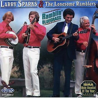 Larry Sparks - Ramblin Bluegrass [CD] USA import