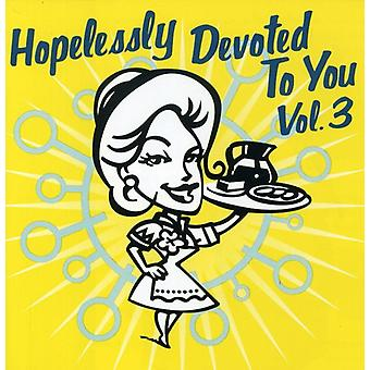Håbløst helliget du - håbløst helliget du: Vol. 3-Hopelessly helliget Y [CD] USA import