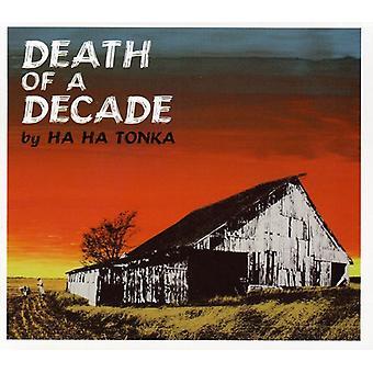 Ha Ha Tonka - Death of a Decade [CD] USA import