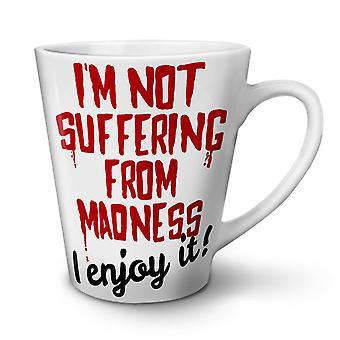 Enjoy Madness Joke Funny NEW White Tea Coffee Ceramic Latte Mug 17 oz | Wellcoda