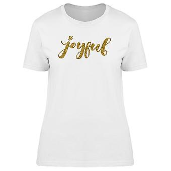 Joyful Gold Caption Tee Women's -Image by Shutterstock