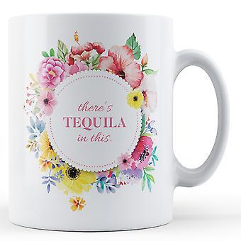 Es gibt Tequila In dieser - blumig - bedruckte Becher