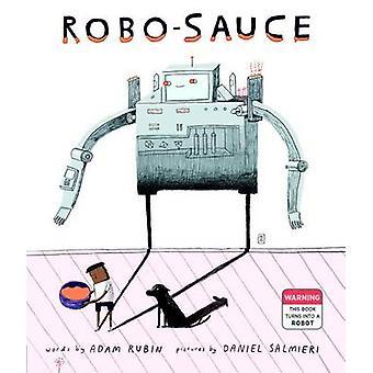 Robo-Sauce by Adam Rubin - 9780525428879 Book