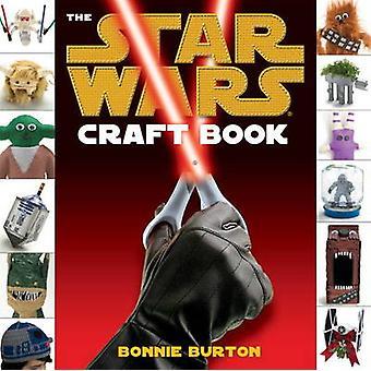Star Wars - The Craft Book by Bonnie Burton - 9780857686176 Book