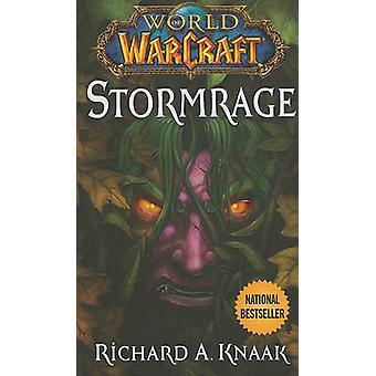 World of Warcraft - Stormrage by Richard A. Knaak - 9781439189467 Book