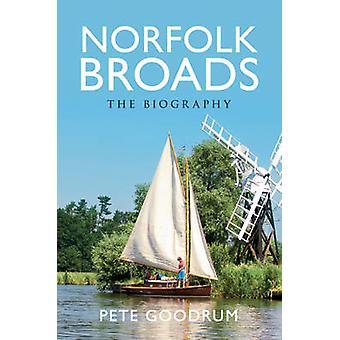 Norfolk Broads - biografi af Pete Goodrum - 9781445613192 bog