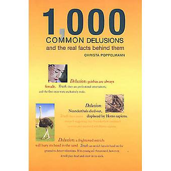 1 - 000 Common Delusions - And the Real Facts Behind Them by Christa P