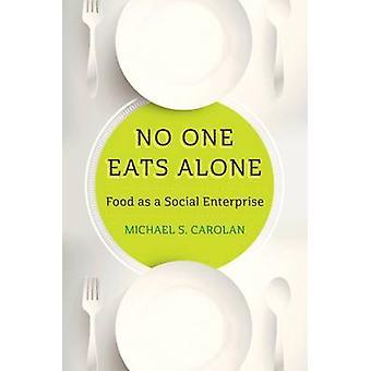 Personne ne mange seul - alimentaire comme une entreprise sociale par le professeur Michael S
