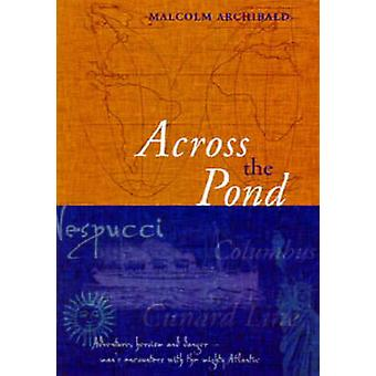 Across the Pond - An Introduction to the Nautical History of the North