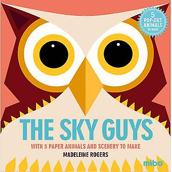 Sky Guys - With 5 Paper Animals and Scenery to Make by Madeleine Roger