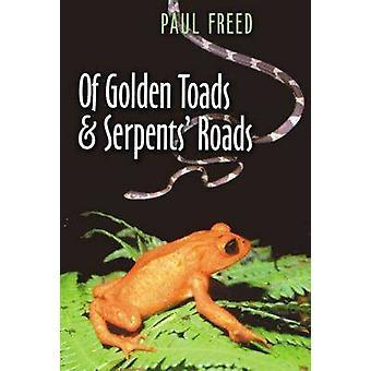 På Golden paddor och ormar vägar av Paul befriat - 9781585442485 bok