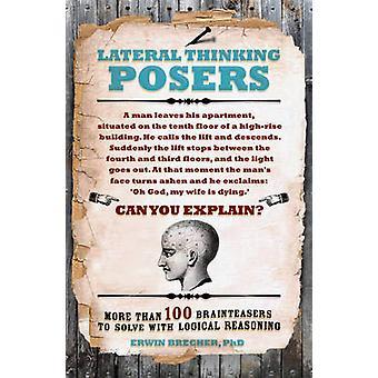 Querdenken Sie Posers von Erwin Brecher - 9781847325433 Buch