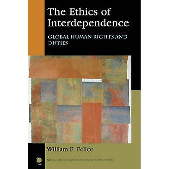 L'éthique de l'interdépendance - mondial des droits de l'homme et les droits résultant de la volonté