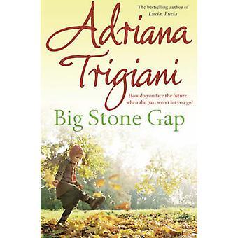 Gap de piedra grande - una novela (nueva edición) por Adriana Trigiani - 9780743440