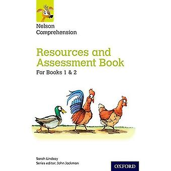 Nelson Comprehension: Years 1 & 2/Primary 2 & 3: Resources and Assessment Book for Books 1 & 2