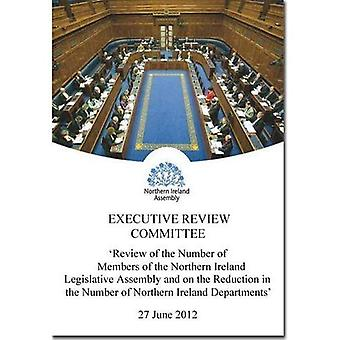 Review of the Number of Members of the Northern Ireland Legislative Assembly and on the Reduction in the Number...