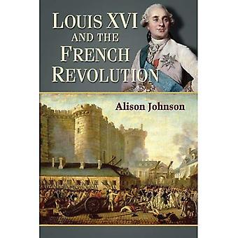 Louis XVI og den franske Revolution