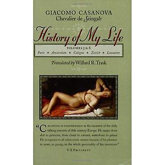 Die Geschichte meines Lebens: Bände 5 und 6