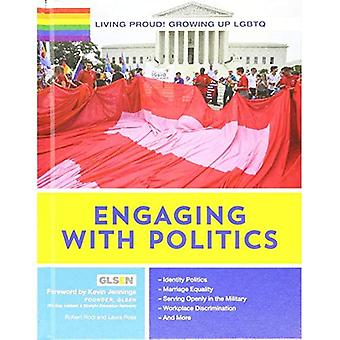 Living Proud! Engaging with Politics (Living Proud! Growing Up Lgbtq)