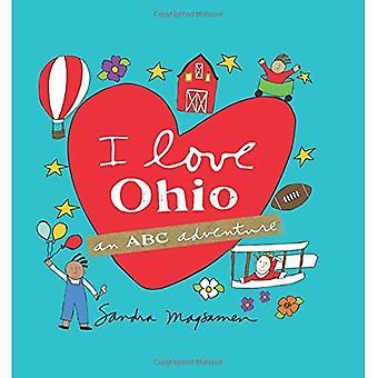 I Love Ohio: An ABC Adventure